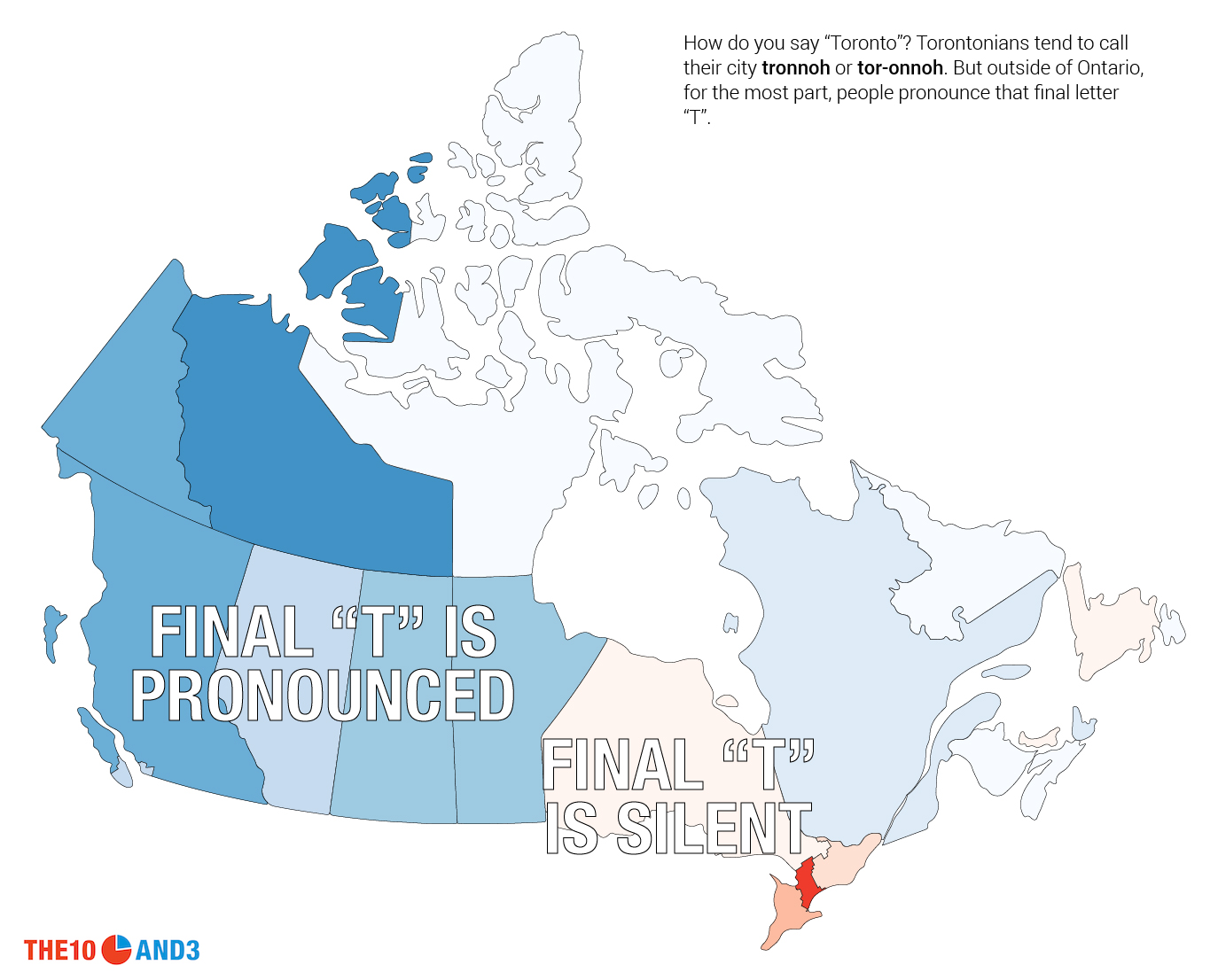Onterio Canada Map.This Is How Canada Talks The 10 And 3